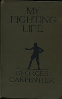 http://georgescarpentier.org/files/original/myfightinglifecover.jpeg